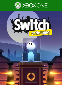 Switch - Or Die Trying