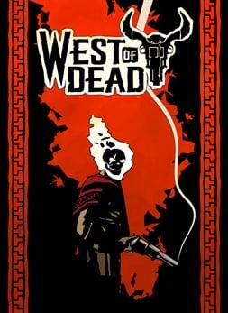 West of Dead (Win 10)