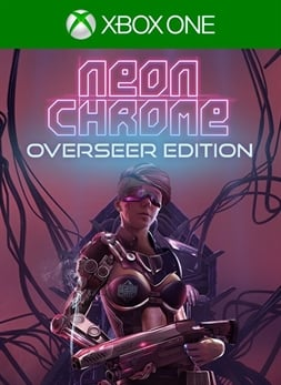 Neon Chrome Overseer Edition