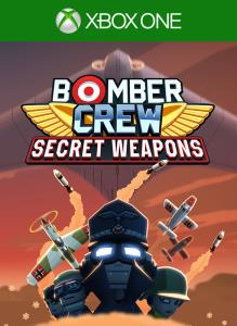 Bomber Crew: Secret Weapons