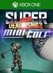 Super Ultra Dead Rising 4 Mini Golf
