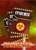 Pandemic - Virulent Strain