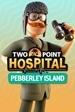 Two Point Hospital: Pebberley Island