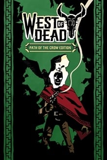West of Dead: Path of the Crow Edition