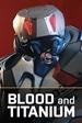 DLC 1 - Blood and Titanium