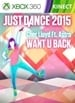 """Just Dance 2015 - """"Want U Back"""" by Cher Lloyd Ft. Astro"""