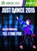 """Just Dance 2015 - """"Till I Find You"""" by Austin Mahone"""