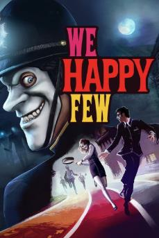 We Happy Few Undergoes a Major Facelift Ahead of August Release