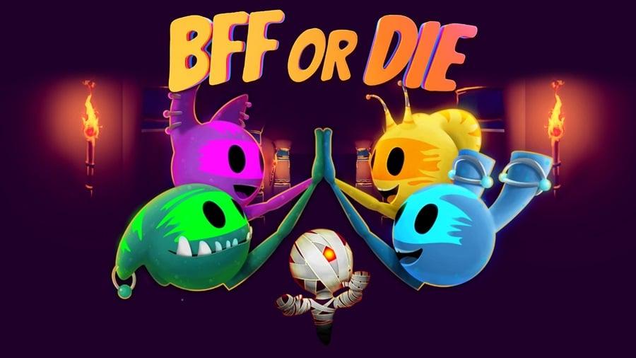 BFF Or Die Achievements
