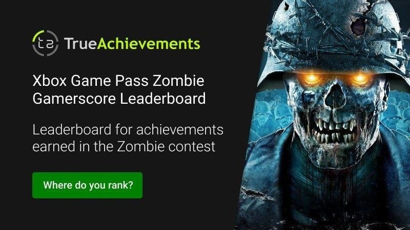 Xbox Game Pass Ultimate Contest May leaderboard zombie games