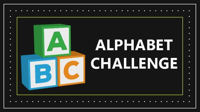 Introducing The Alphabet Challenge