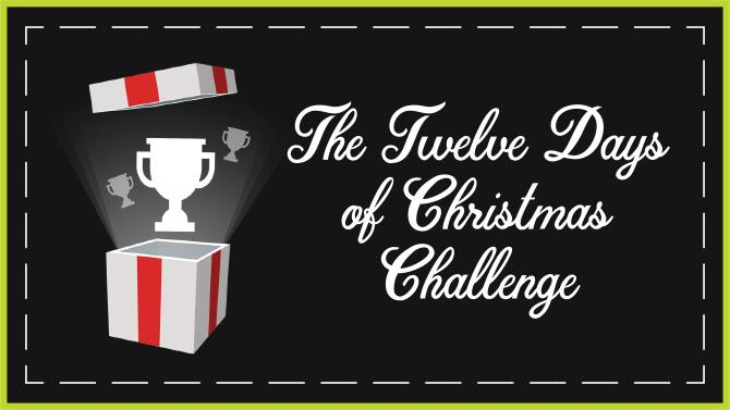 12 Days Of Christmas Challenge 12