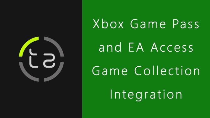 Xbox Game Pass & EA Access Game Collection Integration
