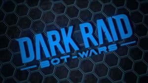 Dark Raid Bot Wars Announced For Xbox One
