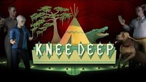 Knee Deep Review