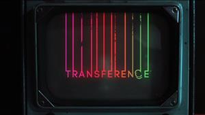 Transference Gets Extra Creepy In New Trailer