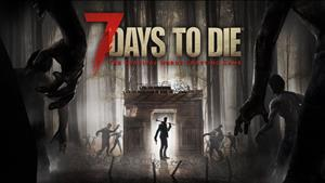 Try Out 7 Days to Die for Free This Weekend With Xbox Live Gold