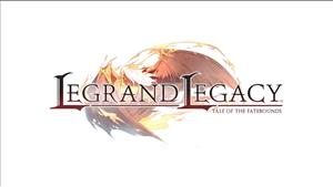 Legrand Legacy: Tale of the Fatebounds Announced