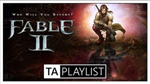 TA Playlist Podcast Episode 12 - Fable II