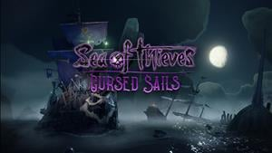 Sea of Thieves Developer Update: Cursed Sails Extended and Commendation Fixed