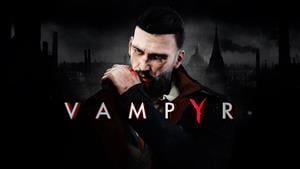 Vampyr's Two New Difficulty Modes Arrive Later This Week