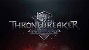 CD PROJEKT Release Gameplay Trailer For Thronebreaker: The Witcher Tales