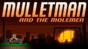 Mulletman and the Molemen Achievement List Revealed