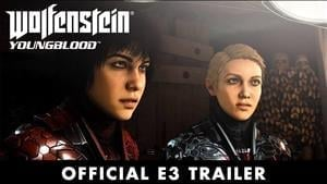Wolfenstein: Youngblood E3 Trailer Showcases Nazi Killing Action