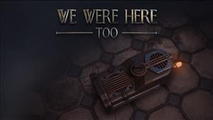 We Were Here Too Achievement List Revealed