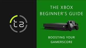How to Quickly Boost Your Gamerscore