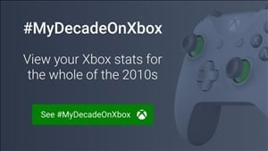 #MyDecadeOnXbox - Check Out Your Xbox Stats For The Whole Of The 2010s