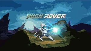 Rush Rover Achievement List Revealed