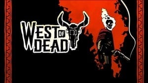West of Dead achievement list revealed