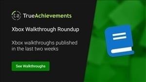 Xbox walkthroughs published — May 1st to May 14th