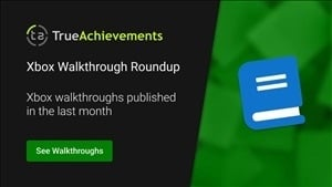 Xbox walkthroughs published — April 1st to 30th