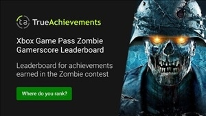 Xbox Game Pass Zombie Gamerscore Leaderboard now live on TA