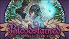 Bloodstained: Ritual of the Night Gets New Co-Developer