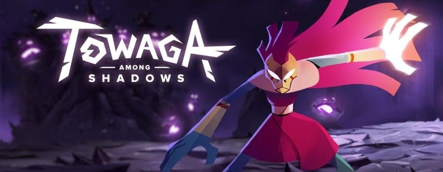 Towaga: Among Shadows