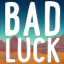 Bad Luck Extravaganza