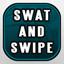 Swat and Swipe
