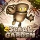 Scrap Garden